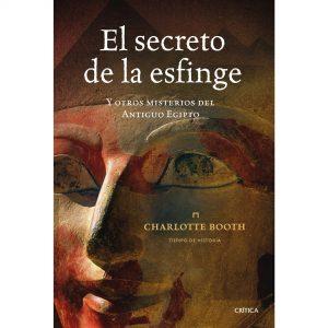 el secreto de la esfinge y otros misterios del antiguo Egipto