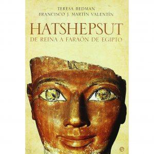 Hatshepsut de reina a faraón de Egipto
